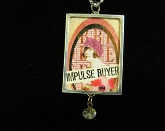 Impulse Buyer  Necklace