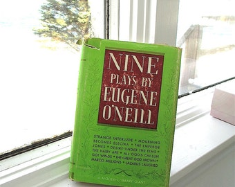 Nine Plays by Eugene O'Neill Selected author.  Introduced by Joseph Wood Krutch  1954. American drama. Theater. Nobel Prize. Literature
