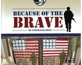 Because of the Brave - quilt pattern
