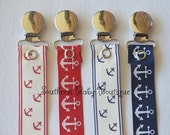 NEW ITEM---Boutique Baby Toddler Girl or Boy--Paci Clip--Pacifier Holder--Anchor Sailor Nautical