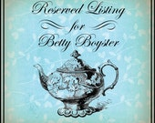 Reserved Listing for Betty Boyster