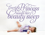"Princess Wall Quote ""Every Princess Needs Her Beauty Sleep"" Wall Decal Script Nursery Girls Princess Room Theme"