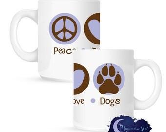 Peace Love & Dogs 15 oz Coffee Mug