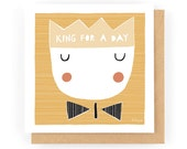 King For A Day - Greeting Card (1-62C)