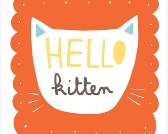 Hello Kitten - Fine Art Print