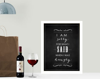 Typography Chalkboard wall art print - I'm sorry for what I said (8x10 inch)
