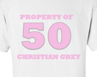 Property of Christian Grey- 50 Shades Inspired