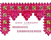 DMC Morocco Embroideries Geometric Moorish Style Designs Symbols Modern Adaptations Learn How to Make Do Vintage 1950s Craft Pattern Leaflet
