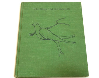 The Sling And The Swallow By Eleanor Hull