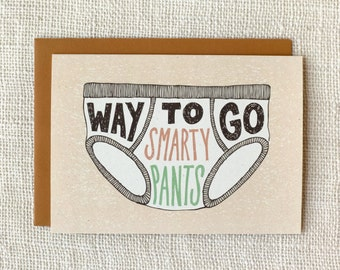 Funny Graduation Card, Congratulations Card - Way to Go Smarty Pants