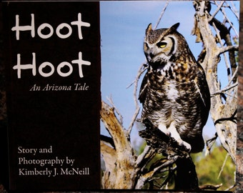 Hoot Hoot An Arizona Tale, Children's Book, Story and Photography of Arizona and Wildlife. Cactus, Coyote, Birds, Bedtime Story, Child, kids