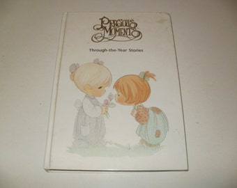 Vintage 1989 Precious Moments Through the Year Stories - Classic Collectible, Young Readers, Children, Hardcover Book