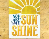 You Are My Sunshine Art Print | Encouragement, Love & Friendship Art Print | Yellow | 11x14 | Made in the USA | AP 022