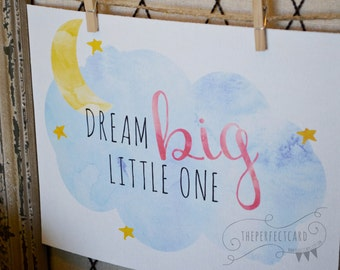 Dream Big Little One  - pink - printable wall art  - home decor - instant download