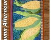Autumn Afternoons Sweet Corn wool and Batik quilt block kit.