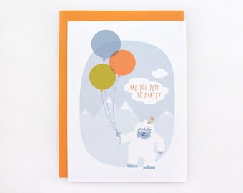 Are You Yeti to Party - Birthday Card