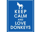 Keep Calm and LOVE DONKEYS - Art Print (Featured in American Blue) Keep Calm Art Prints and Posters