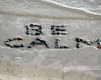 Beach Theme Photo-  BE CALM Sentiment 5x7 Photo with mat, beach photography, stone words, summer art, yoga, calming beach art, coastal art