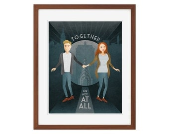 """Doctor Who print - Amy Pond and Rory Williams - """"Together, or not at all."""""""