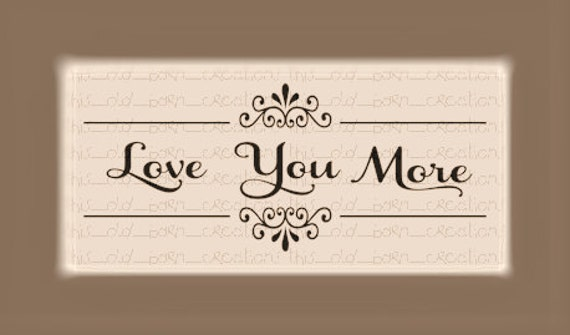 Download Love You More SVG DFX PDF Cutting File Wall Sign
