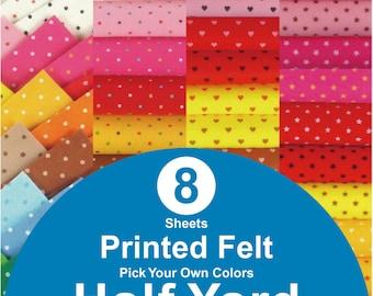 8 HALF YARD Printed Felt Fabric - pick your own colors (PR1/2y)
