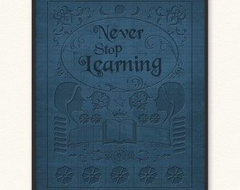 Never Stop Learning • Art Print • Old Book Cover