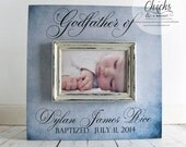 Godfather Picture Frame, Baptism Picture Frame, Gift for Godfather, Personalized Baptism Picture Frame