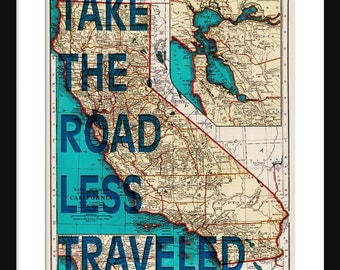 California Map Print - Take The Road Less Traveled - Typography