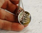 i carry your heart with me --- engraved quote necklace