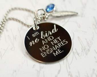 I am no bird --- engraved Jane Eyre quote necklace