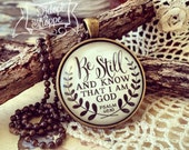 be still and know that i am God (Psalm 46:10) necklace