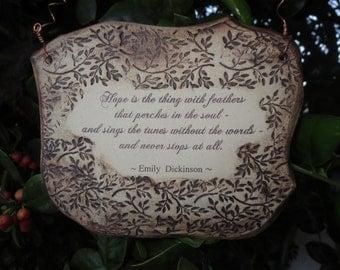 Inspirational Emily Dickinson Quote Ceramic Plaque