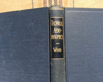 Rare Book 1935 Technical Aerodynamics by Wood Science Planes Engineering