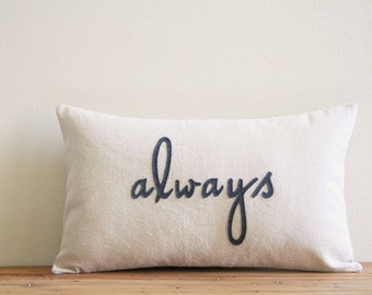 """always decorative pillow cover, 12"""" x 20"""", valentine gift natural urban farmhouse industrial, nursery decor, typography"""