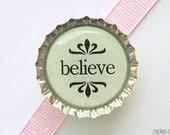 Believe Bottle Cap Magnet - fridge magnet, inspirational quote magnet, inspiration quote office decor, motivational quote, motivational gift