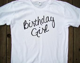 Birthday Girl shirt, Womens Birthday tops & tees, Birthday Tee shirt  Tee XS - 2XL, 7 color choices