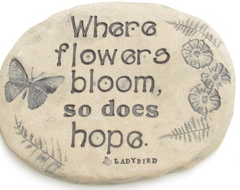 "Texas wildflower art. LBJ quote with Butterflies / poetic words ""Where flowers bloom so does hope"". Garden sign, plant marker"