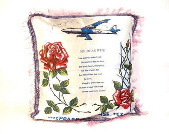 Sheppard Air Force Base, Texas, My Dear Wife, WWI  WWII era Sweetheart Fringed Pillow case, Wartime Souvenir Memento