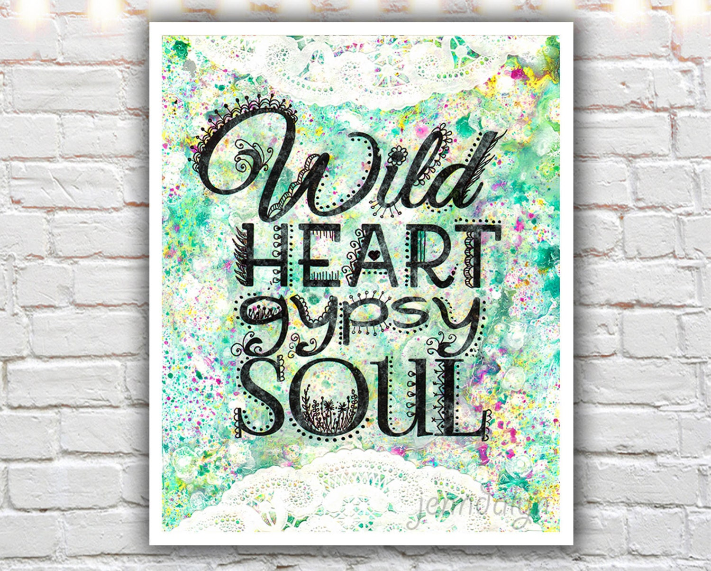 wild heart gypsy soul bohemian art prints typography wall