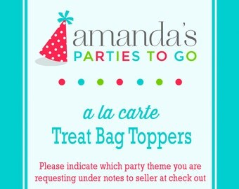 Treat Bag Toppers   Printable A la Carte Party Single   Amanda's Parties To Go