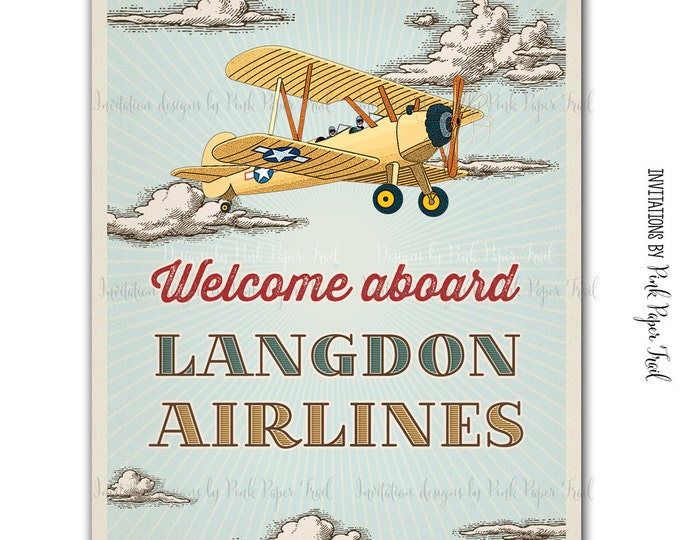 Vintage Retro Airplane Party Sign, I will customize for you, Print Your Own