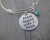 "Inspirational Quote Bracelet- ""peace begins with a smile"" with an accent bead of your choice- Hand-Stamped Bracelet- Quote Bracelet"