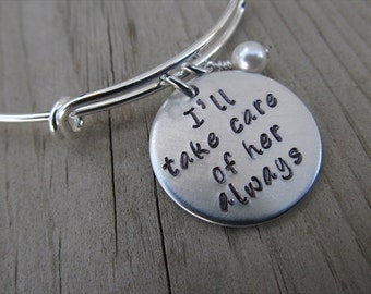 """Mother in Law Bracelet - """"I'll take care of her always"""" with accent bead of your choice- Adjustable Bangle Bracelet - Hand-Stamped"""