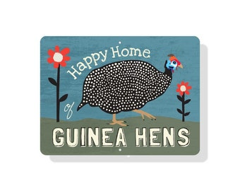 """Happy Home of Guinea Hens Sign 12"""" x 9"""" (blue)"""