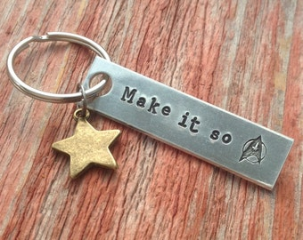 "Hand stamped ""Make it so"" Star Trek inspired keychain with star charm"