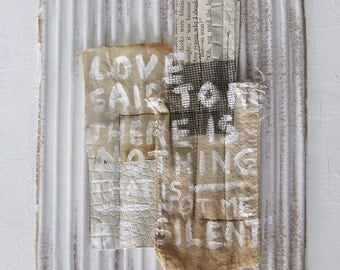 white painting collage with rumi quote.  mixed media canvas.  love said.