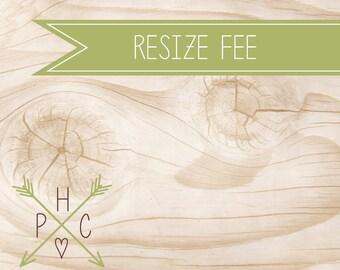 ADD ON >>> Resize Fee <<<  >>> DIY <<<
