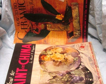 How to Do Ceramics or How to Paint China 1950's Vintage Craft Books