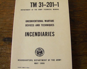 Vintage Army Manual Unconventional Warfare Devices and Techniques Incendiaries Vietnam Era Military Tech Manual Gift for Dad ca. 1966