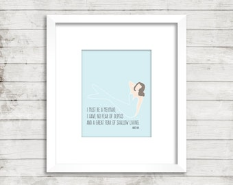 I Must be a Mermaid, Anaïs Nin   Mermaid Art Print Only